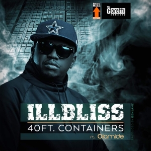 Illbliss - 40Ft Container ft. Olamide